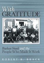 With Gratitude: Barker Steel and the People Who Made It Work