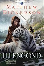 Illengond: The Daegmon War Book 3