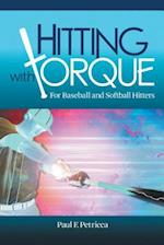 Hitting with Torque Undo: For Baseball and Softball Hitters