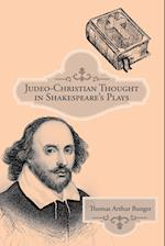 Judeo-Christian Thought in Shakespeare'S Plays