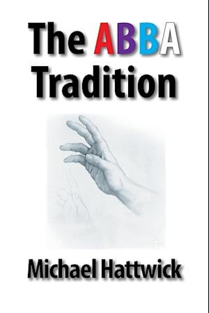 The Abba  Tradition