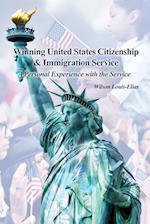 Winning United States Citizenship & Immigration Service