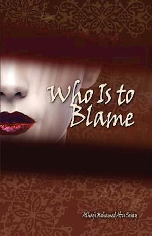 Bog, paperback Who Is to Blame af Alhaji Mohamed Abu Sesay