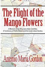 The Flight of the Mango Flowers
