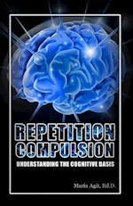 Repetition Compulsion