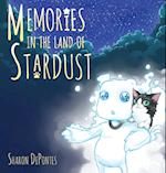 Memories in the Land of Stardust