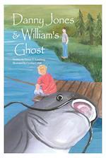 Danny Jones & William's Ghost
