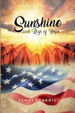 Sunshine and Rays of Hope