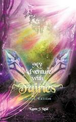 My Adventure With Fairies