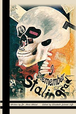 Bog, paperback I Remember Stalingrad af Hans Welzel