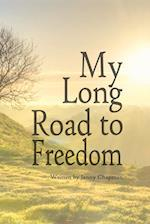 My Long Road to Freedom
