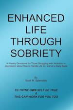 Enhanced Life Through Sobriety