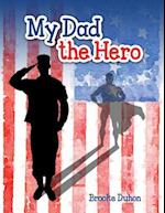 My Dad the Hero
