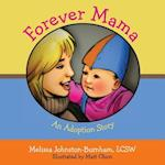 Forever Mama
