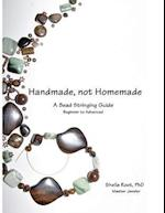 Handmade, Not Homemade