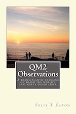 Qm2 Observations