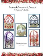 Beaded Ornament Covers af Sheila Root