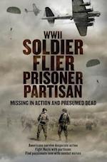 WWII Soldier Flier Prisoner Partisan