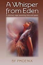 A Whisper from Eden af Phoenix