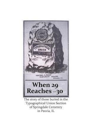 Bog, paperback When 29 Reaches 30 af Judy Rosella Edwards