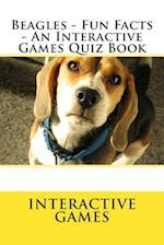 Beagles - Fun Facts - An Interactive Games Quiz Book