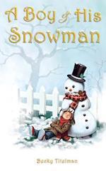 A Boy and His Snowman af Becky Titelman