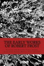 The Early Works of Robert Frost