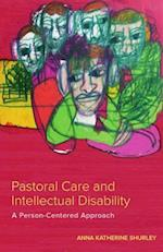 Pastoral Care and Intellectual Disability (Studies in Religion Theology and Disability)