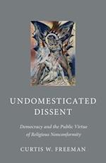 Undomesticated Dissent