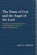 The Name of God and the Angel of the Lord (Library of Early Christology)