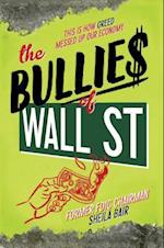 The Bullies of Wall Street af Sheila Bair
