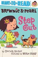 Brownie & Pearl Step Out