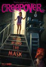The Terror Behind the Mask (You're Invited to a Creepover)