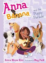 Anna, Banana, and the Puppy Parade (Anna Banana, nr. 4)