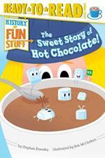 The Sweet Story of Hot Chocolate! af Stephen Krensky