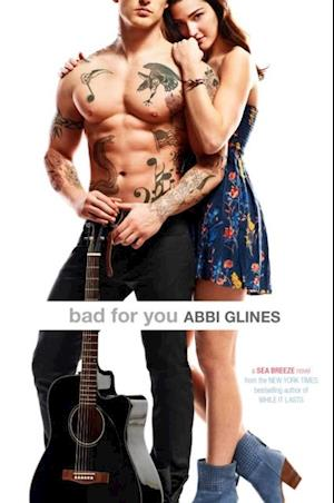 Bad for You af Abbi Glines