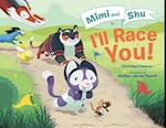 Mimi and Shu in I'll Race You! af Christian Trimmer