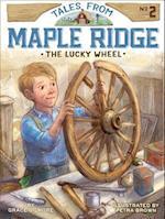 The Lucky Wheel (Tales from Maple Ridge)