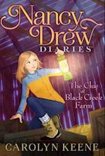 The Clue at Black Creek Farm (Nancy Drew Diaries)