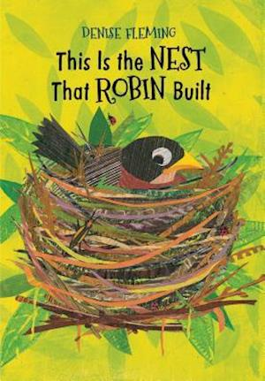 Bog, hardback This Is the Nest That Robin Built af Denise Fleming