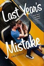 Last Year's Mistake af Gina Ciocca