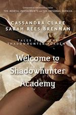 Welcome to Shadowhunter Academy (Tales from the Shadowhunter Academy)