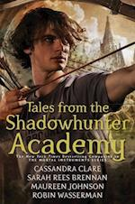 Tales from the Shadowhunter Academy (Tales from the Shadowhunter Academy)