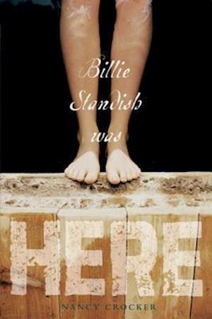 Billie Standish Was Here