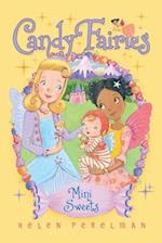 Mini Sweets (Candy Fairies Hardcover, nr. 20)