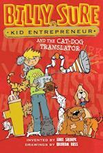 Billy Sure, Kid Entrepreneur and the Cat-Dog Translator af Luke Sharpe