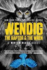 The Raptor & the Wren (Miriam Black, nr. 5)