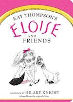 Eloise and Friends af Kay Thompson