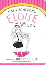 Eloise at the Plaza af Kay Thompson