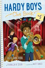 Talent Show Tricks (Hardy Boys Clue Book)